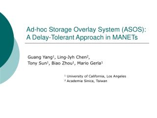 Ad-hoc Storage Overlay System (ASOS): A Delay-Tolerant Approach in MANETs