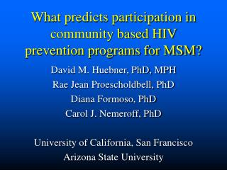 What predicts participation in community based HIV prevention programs for MSM?