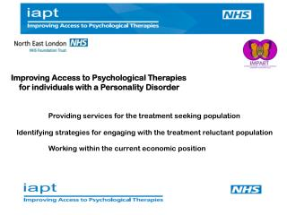 Improving Access to Psychological Therapies     for individuals with a Personality Disorder