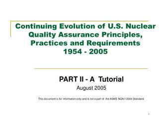PART II - A  Tutorial August 2005