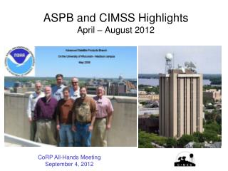 ASPB and CIMSS Highlights April – August 2012