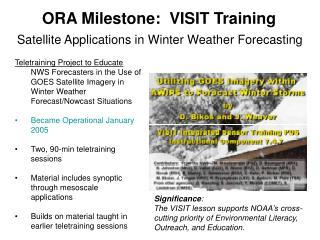 ORA Milestone:  VISIT Training