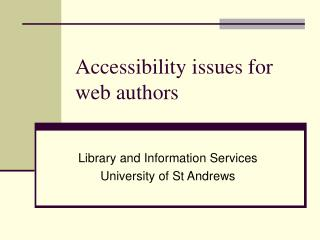 Accessibility issues for web authors