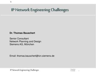 Senior Consultant Network Planning and Design Siemens AG, M�nchen