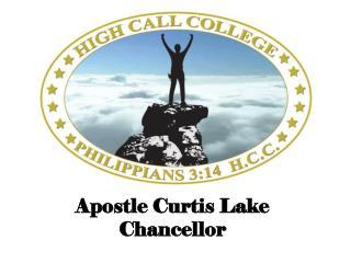 Apostle Curtis Lake Chancellor