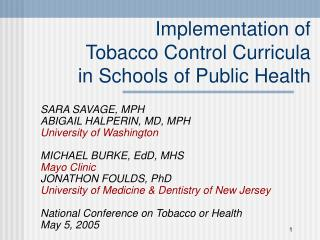 Implementation of  Tobacco Control Curricula  in Schools of Public Health