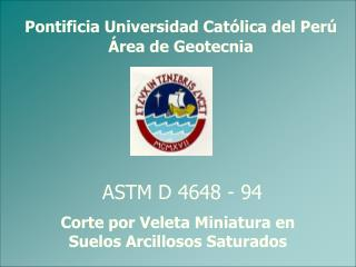 Pontificia Universidad Católica del Perú Área de Geotecnia