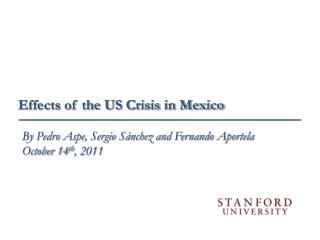 Effects of the US Crisis in Mexico
