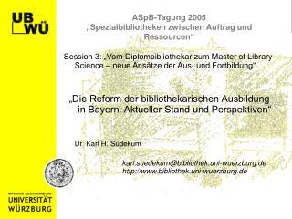 """ASpB-Tagung 2005 """"Spezialbibliotheken zwischen Auftrag und Ressourcen"""""""
