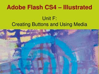 Adobe Flash CS4 – Illustrated