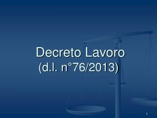 Decreto Lavoro (d.l. n°76/2013)