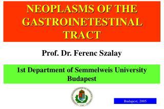 1st Department of Semmelweis University Budapest