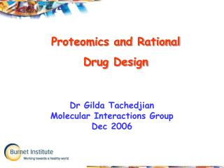 Dr Gilda Tachedjian Molecular Interactions Group Dec 2006