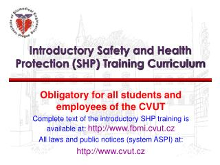 Introductory Safety and Health Protection (SHP) Training Curriculum