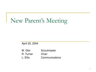 New Parent�s Meeting