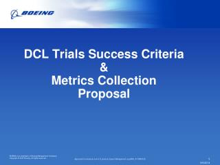 DCL Trials Success Criteria    &  Metrics Collection  Proposal