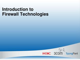 Introduction to  Firewall Technologies
