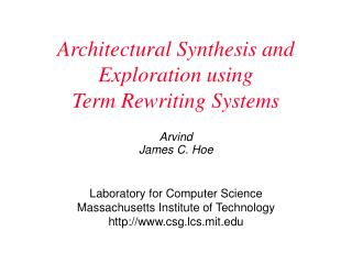 Architectural Synthesis and Exploration using  Term Rewriting Systems
