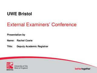 UWE Bristol External Examiners ' Conference
