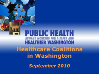 Healthcare Coalitions  in Washington September 2010