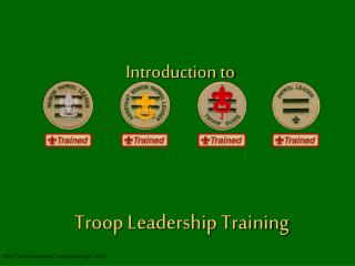 Introduction to Troop Leadership Training