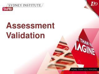 Assessment Validation