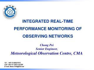 INTEGRATED REAL-TIME PERFORMANCE MONITORING OF OBSERVING NETWORKS