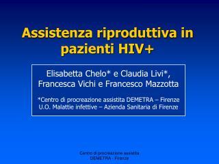 Assistenza riproduttiva in pazienti HIV+