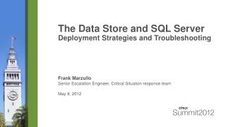 The Data Store and SQL Server  Deployment Strategies and Troubleshooting
