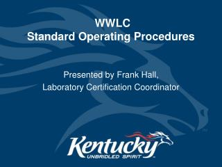 WWLC  Standard Operating Procedures