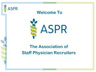 The Association of  Staff Physician Recruiters
