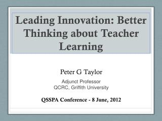 Leading Innovation: Better Thinking about Teacher Learning