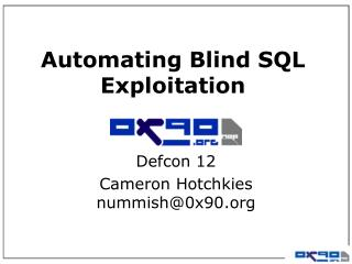 Automating Blind SQL Exploitation