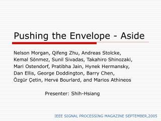 Pushing the Envelope - Aside