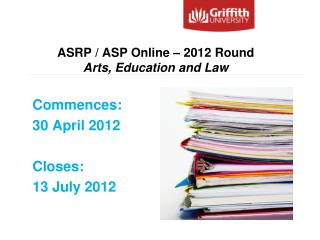 ASRP / ASP Online – 2012 Round Arts, Education and Law
