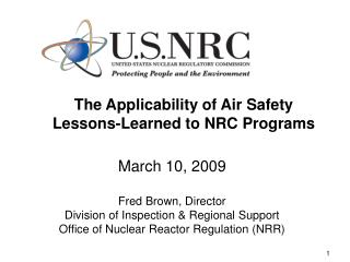 The Applicability of Air Safety Lessons-Learned to NRC Programs