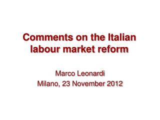 Comments  on the  Italian labour  market  reform