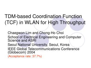 TDM-based Coordination Function (TCF) in WLAN for High Throughput