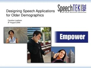 Designing Speech Applications for Older Demographics