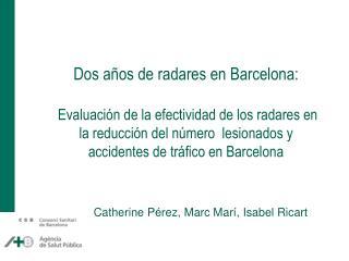 Catherine Pérez, Marc Marí , Isabel Ricart