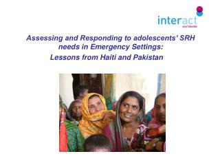 Assessing and Responding to adolescents' SRH needs in Emergency Settings:
