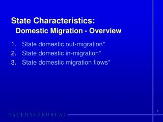 State Characteristics: Domestic Migration - Overview