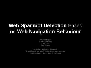 Web Spambot Detection  Based on  Web Navigation Behaviour