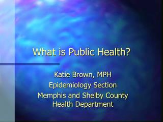 What is Public Health?