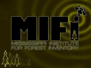 Mississippi Institute for Forest Inventory