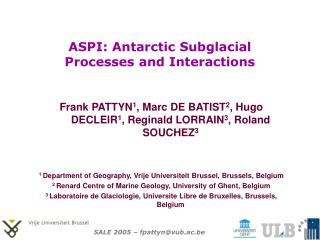 ASPI: Antarctic Subglacial Processes and Interactions