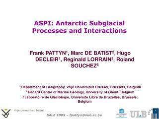 ASPI: Antarctic Subglacial Processes and Interactions