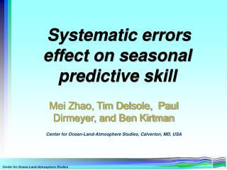 Systematic errors effect on seasonal predictive skill