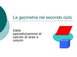 La geometria nel secondo ciclo