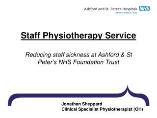 Jonathan Sheppard Clinical Specialist Physiotherapist (OH)